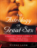 The Astrology of Great Sex