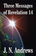 Pdf Three Messages of Revelation 14
