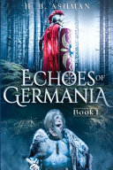 Echoes of Germania