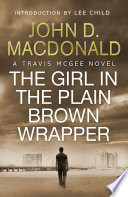 The Girl in the Plain Brown Wrapper  Introduction by Lee Child