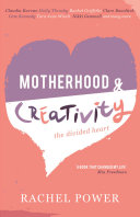 Motherhood and Creativity