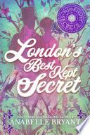 London s Best Kept Secret Book