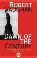 Dawn of the Century