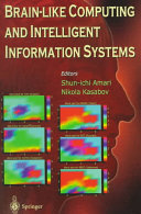 Brain Like Computing And Intelligent Information Systems Book PDF