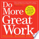 Do More Great Work.