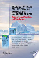Radioactivity And Pollution In The Nordic Seas And Arctic Book PDF