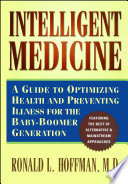 """Intelligent Medicine"" by Ronald L. Hoffman"
