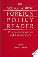 The George W  Bush Foreign Policy Reader Book