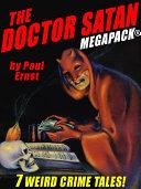 The Doctor Satan MEGAPACK® [Pdf/ePub] eBook