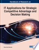 Handbook Of Research On It Applications For Strategic Competitive Advantage And Decision Making