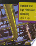 Parallel I O for High Performance Computing