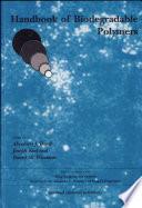 """Handbook of Biodegradable Polymers"" by Abraham J. Domb, Joseph Kost, David Wiseman"