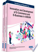 Handbook Of Research On Innovation And Development Of E Commerce And E Business In Asean Book PDF