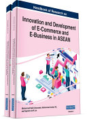 Handbook of Research on Innovation and Development of E-Commerce and E-Business in ASEAN Pdf/ePub eBook