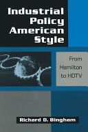 Industrial Policy American style  From Hamilton to HDTV