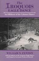 The Iroquois Eagle Dance ebook