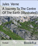 A Journey To The Centre Of The Earth (Illustrated) Pdf/ePub eBook