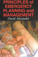 """""""Principles of Emergency Planning and Management"""" by David E. Alexander"""