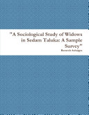 A Sociological Study of Widows in Sedam Taluka  A Sample Survey