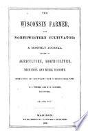 The Wisconsin Farmer  and Northwestern Cultivator