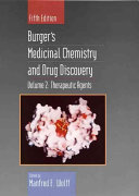 Burger's Medicinal Chemistry and Drug Discovery: Therapeutic agents
