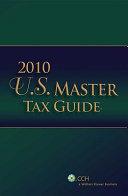 U S  Master Tax Guide 2010