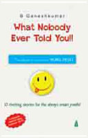What Nobody Ever Told You