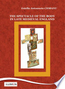 Read Online The Spectacle of the Body in Late Medieval England For Free