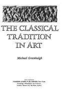 The classical tradition in art