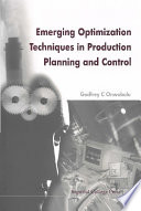 Emerging Optimization Techniques In Production Planning & Control