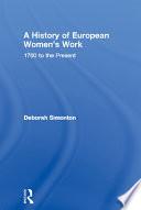 A History of European Women s Work
