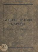 La belle histoire d'Apach Pdf/ePub eBook