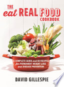 The Eat Real Food Cookbook Book