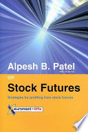Alpesh B. Patel on Stock Futures