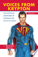 Voices From Krypton - Superman on Film and in Comics, Volume 1