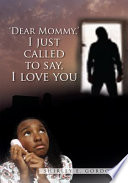 Dear Mommy, I Just Called to Say I Love You
