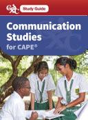 CXC Study Guide  Communications Studies for CAPE