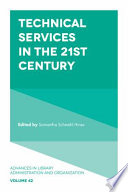 Technical Services in the 21st Century
