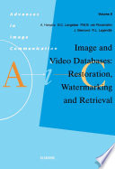 Image And Video Databases Restoration Watermarking And Retrieval Book PDF