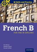 IB Skills and Practice: French B