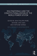 Multinationals and the Constitutionalization of the World Power System