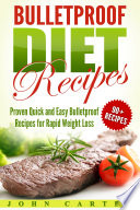 Bulletproof Diet Recipes: Proven Quick and Easy Bulletproof ...