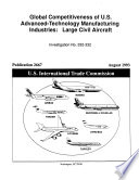 Global Competitiveness of U. S. Advanced-Technology Manufacturing Industries