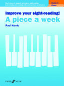 Improve your sight reading  A Piece a Week Piano Grade 3
