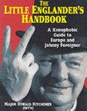 The Little Englander s Handbook
