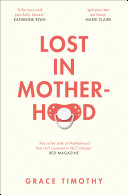 Lost in Motherhood: The Memoir of a Woman who Gained a Baby and Lost Her Sh*t [Pdf/ePub] eBook