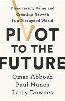Pivot to the Future