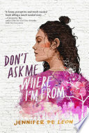 Don t Ask Me Where I m From Book PDF