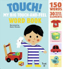 Touch  My Big Touch and Feel Word Book