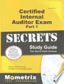 Certified Internal Auditor Exam Part 1 Secrets Study Guide